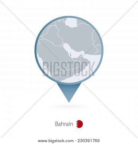 Map Pin With Detailed Map Of Bahrain And Neighboring Countries.