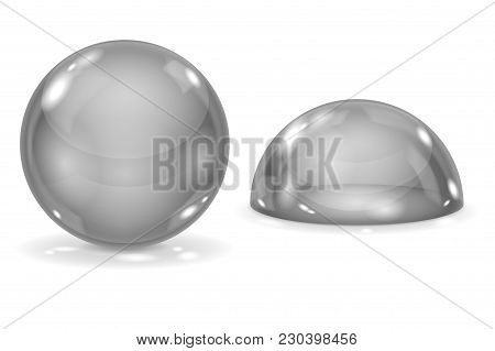 Glass Ball And Blue Dome. Gray Sphere And Semi-sphere. Vector 3d Illustration Isolated On White Back