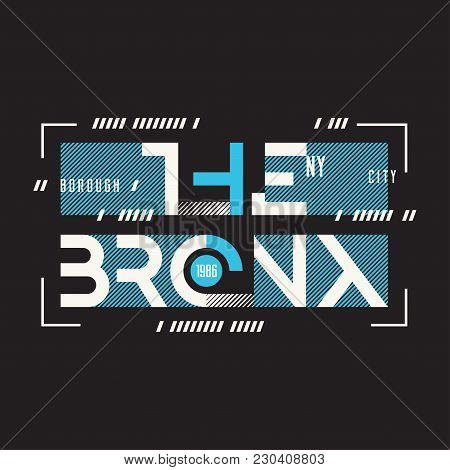 The Bronx New York Vector T-shirt And Apparel Geometric Design, Typography, Print, Poster. Global Sw