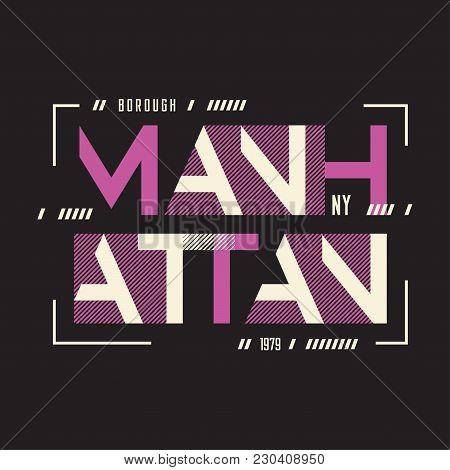 Manhattan New York Vector T-shirt And Apparel Geometric Design, Typography, Print, Poster. Global Sw