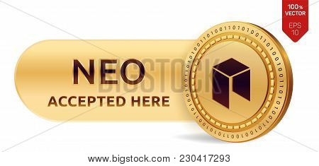 Neo Accepted Sign Emblem. 3d Isometric Physical Coin With Frame And Text Accepted Here. Cryptocurren
