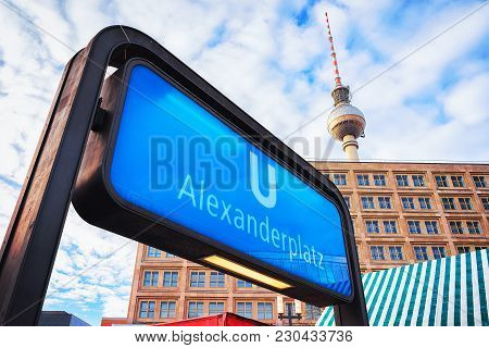 Berlin, Germany - December 10, 2017: Sigh Board At The Entrance Into Alexanderplatz Station On Telev