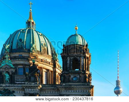 Berliner Dom Cathedral With Television Tower In Berlin, Germany