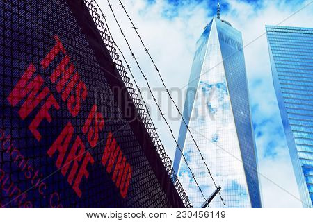 New York, Usa - April 24, 2015: One World Trade Center And Phrase In Lower Manhattan, New York City,
