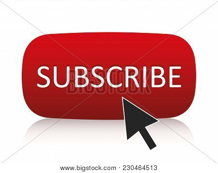 Subscribe Button With Cursor On Isolated Background. Vector.