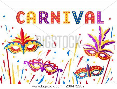 Illustration Of Carnival Face Masks. Masks For Party Decoration Or Masquerade. Colored Mask With Fea