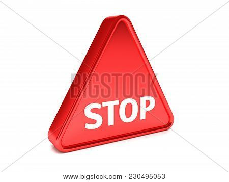 Triangle, Surround, Red Sign That Says Stop