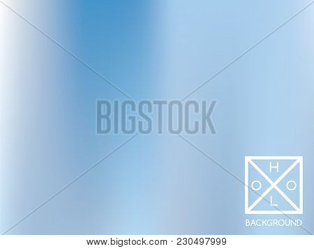 Indigo Background. Iridescent Cover.  Abstract Soft Pastel Colors Backdrop.  Trendy Creative Vector