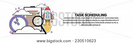 Task Scheduling Planning Concept Horizontal Banner With Copy Space Vector Illustration