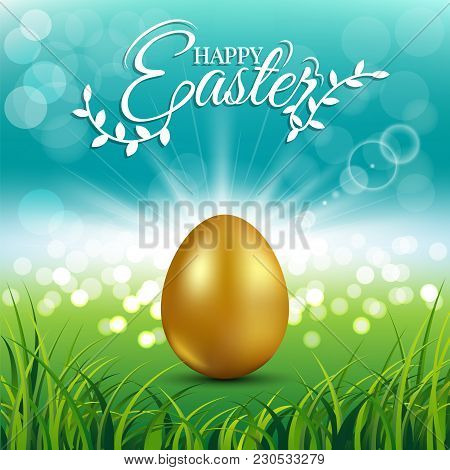 Gold Egg On Fresh Spring Grass With Text For Easter Day Greeting Card