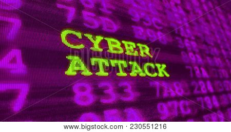 Cyber Attack And Computer Security Warnings - Cyber Attack - Green Words And Numbers On Ultraviolet