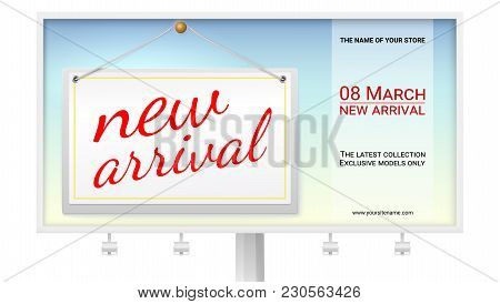 New Arrival Big Poster With Text Design For Your Shop. Billboard With Hanging Tag With The Inscripti