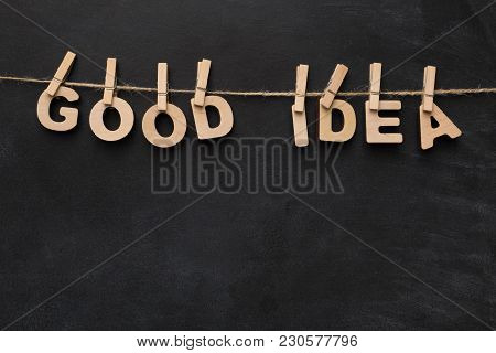 Good Idea Phrase Spelled With Wooden Letters On Black Background. Inspiration, Creativity, Imaginati