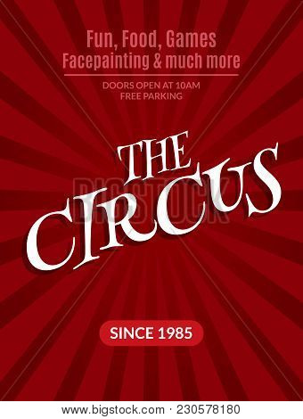 Classic Circus Poster Design Template. Circus Background Design Event Carnival.