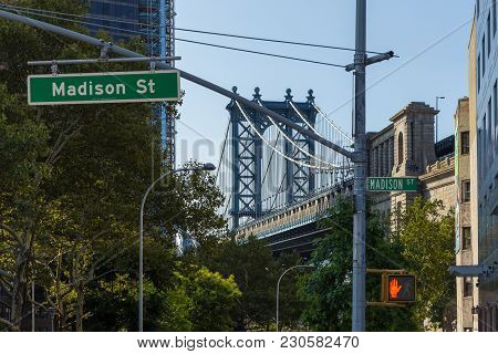 New York, Nyc, Usa- August 26, 2017: View Of Manhattan Bridge And Madison Street Buildings. Summer M