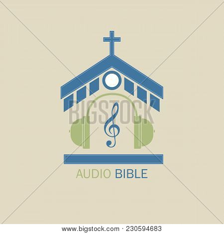 Christian Vector Logo For Music Radio Stations. In The Center Of The Church, Headphones And A Treble