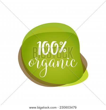 One Hundred Percent Organic Lettering On Green Blots. Promotion Design Element. Handwritten And Type