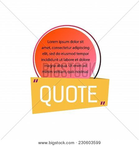 Quote Lettering And Template Text In Circle. Quote Design Element. Typed Text, Calligraphy. For Post