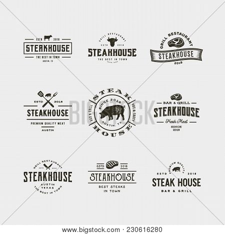Set Of Vintage Steak House Logos. Retro Styled Grill Restaurant Emblems, Badges, Design Elements, Lo