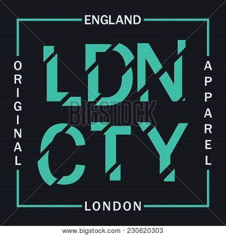 London, England Typography Graphics For T-shirt. Design Graphics For Original Apparel. Clothes Print