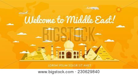 Welcome To Middle East Poster With Famous Attractions  Illustration. Travel Design With Taj Mahal Pa