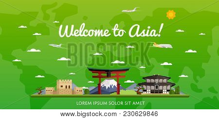 Welcome To Asia Poster With Famous Attractions  Illustration. Travel Design With Torii Gate, Fujiyam