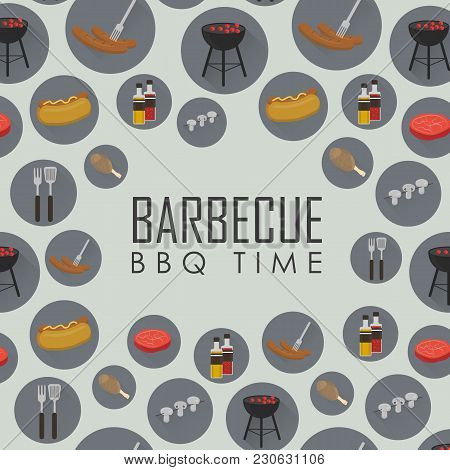 Bbq Time  Illustrations. Barbecue Seamless Pattern With Grill And Food Design Elements Around Text O
