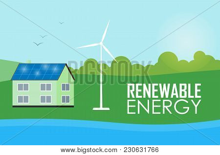 Renewable Energy  Illustration. House With Blue Solar Panels On The Roof. Wind Generator Turbine Nea