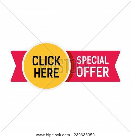 Special Offer, Click Here Lettering On Red Ribbon With Yellow Sticker. Inscription Can Be Used For L
