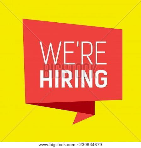 We Are Hiring Lettering On Pink Origami Speech Bubble With Yellow Background. Inscription Can Be Use