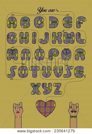Artistic Alphabet With Encrypted Romantic Message. You Are So Awesome. Letters With Decor As Paid Pu