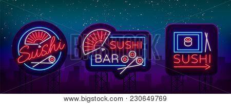Set Of Logos, Signs In Neon Style On Sushi, Japanese Food, Seafood. A Collection Of Bright Luminous