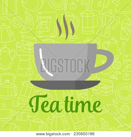 Flat Icon Cup Of Tea. Isolated Line Tea And Coffee Icons. Modern Icons For Tea Shop And Tea House. C