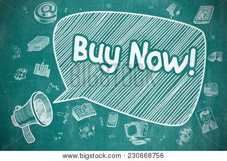 Speech Bubble With Wording Buy Now Hand Drawn. Illustration On Blue Chalkboard. Advertising Concept.