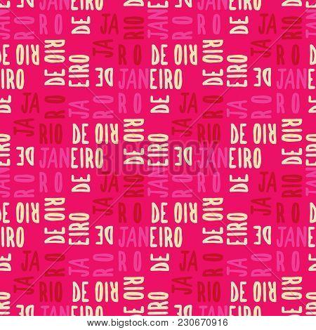 Rio De Janeiro Seamless Pattern. Autentic Artistic Design For Background.