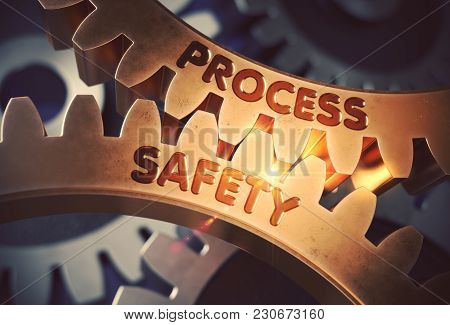 Process Safety - Illustration With Glow Effect And Lens Flare. Process Safety On The Mechanism Of Go