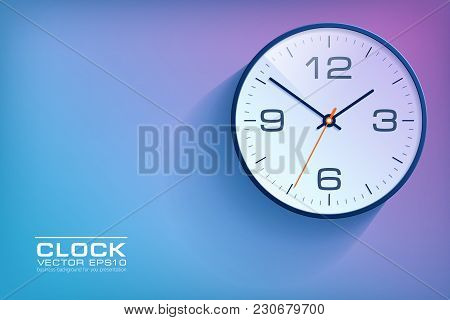 Realistic Simple Clock In Flat Style With Numbers, Watch On Purple And Blue Background. Business Ill