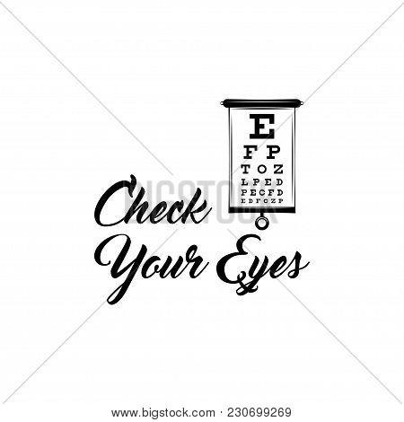 Eye Test Chart. Vision Exam. Optometrist Check. Medical Eye Diagnostic. Sight, Eyesight. Ophthalmic