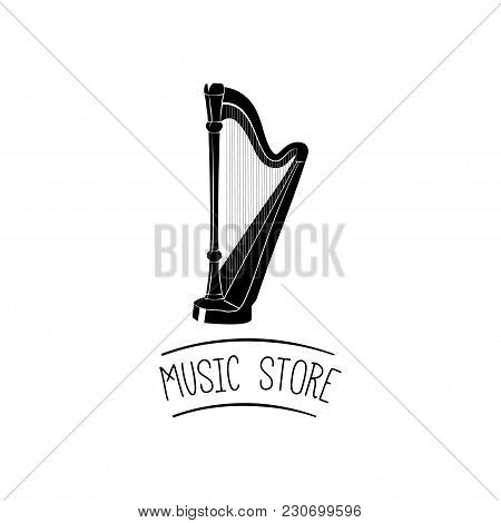 Harp Music Instrument. Music Store Logo, Label, Badge Vector Illustration