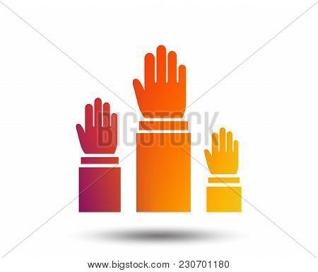 Election Or Voting Sign Icon. Hands Raised Up Symbol. People Referendum. Blurred Gradient Design Ele