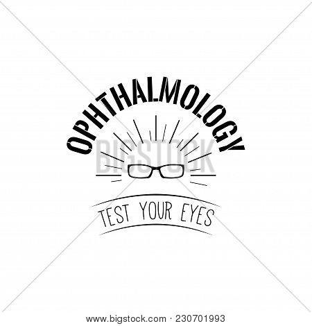 Eyeglasses Icon. Optic Glasses. Ophthalmolody Logo Label Emblem Badge. Vector Illustration Isolated