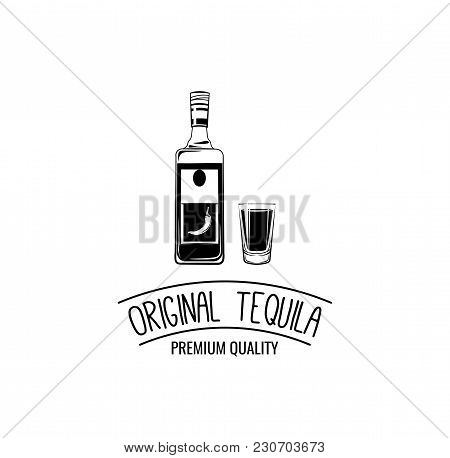 Shot And Bottle Of Tequila. Vintage Vector Illustration For Label, Poster, Web, Invitation To A Part