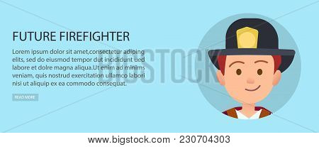 Future Firefighter Vector Illustration On Blue Background. Little Redhead Boy In Uniform Dreams To G