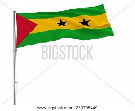 Flag Of Sao Tome And Principe On The Flagpole Fluttering In The Wind On A Pure White Background, 3d