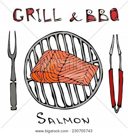 Bbq And Grill Logo. Salmon Filet On A Barbeque Grill. With Fork And Tongs. Seafood Logo. Sea Restaur