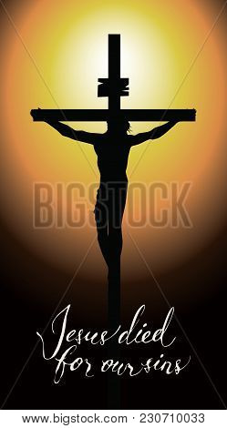 Vector Banner For Easter Or Good Friday With Handwritten Inscriptions Jesus Died For Our Sins. Illus