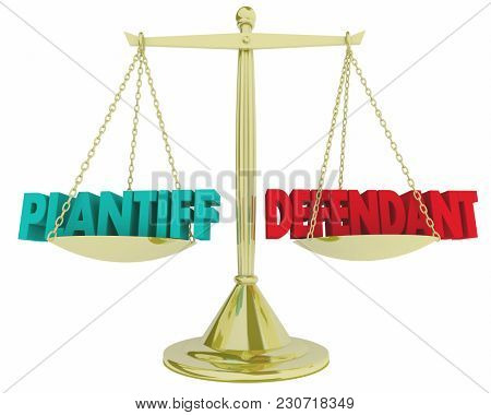 Plaintiff Vs Defendant Scale Justice Court Case Law Legal 3d Illustration