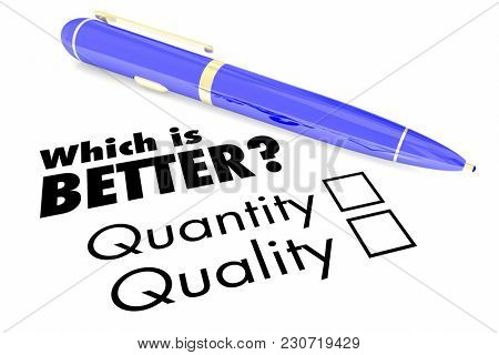 Which is Better Quality or Quantity Pen Check Boxes 3d Illustration