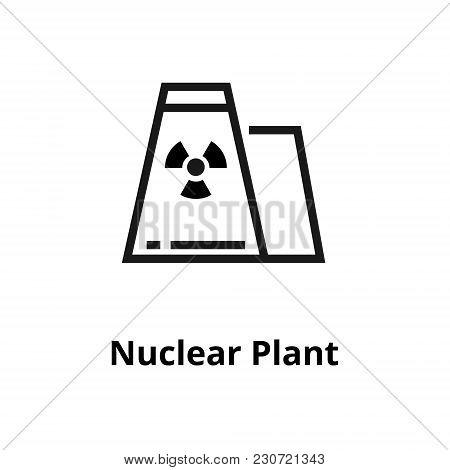 Nuclear Plant Thin Line Icon. Icon For Web And User Interface
