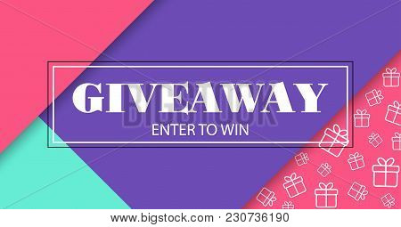 Giveaway Card. Enter To Win. Vector Banner With Frame